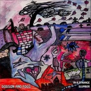 Dodson And Fogg - In A Strange Slumber CD (album) cover