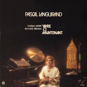 Pascal Languirand - Vivre Ici Maintenant CD (album) cover