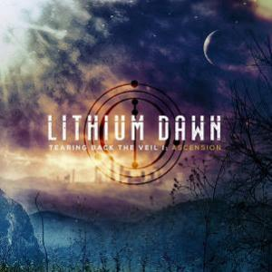 Lithium Dawn - Tearing Back The Veil I: Ascension CD (album) cover