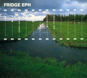 Fridge - Eph CD (album) cover