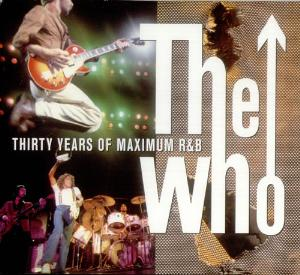 The Who - Thirty Years Of Maximum R&b Sampler CD (album) cover