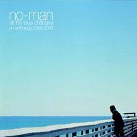 No-man - All The Blue Changes CD (album) cover