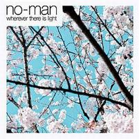No-man - Wherever There Is Light CD (album) cover