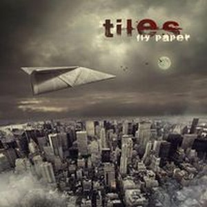 TILES - Fly Paper CD album cover