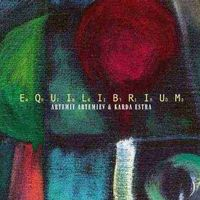 Karda Estra - Equilibrium (with Artemiy Artemiev) CD (album) cover