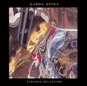 Karda Estra - Strange Relations CD (album) cover