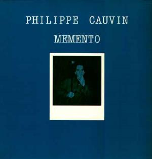 PHILIPPE CAUVIN - Memento CD album cover