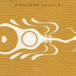 PHILIPPE CAUVIN - Nu CD album cover