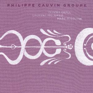 PHILIPPE CAUVIN - Philippe Cauvin Groupe CD album cover