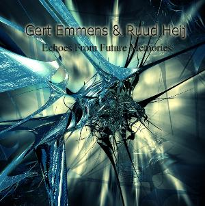 Gert Emmens - Echoes From Future Memories (with Ruud Heij) CD (album) cover