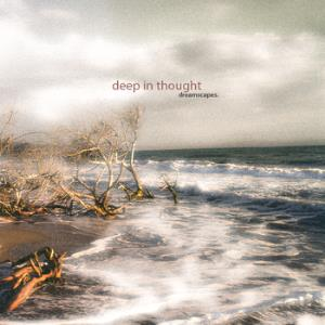 Deep In Thought - Dreamscapes CD (album) cover