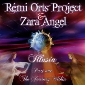 Remi Orts Project - Illusia, Pt. 1: The Journey Within (with Zara Angel) CD (album) cover