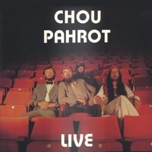 Chou Pahrot - Live CD (album) cover