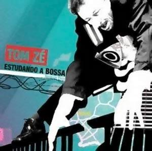 Tom Ze - Estudando A Bossa CD (album) cover