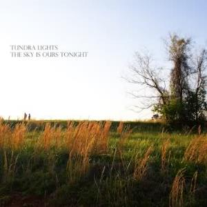 Tundra Lights - The Sky Is Ours Tonight CD (album) cover