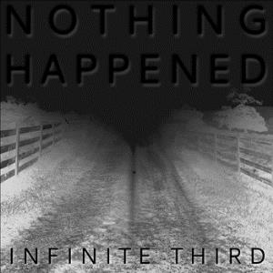Infinite Third - Nothing Happened CD (album) cover