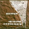 Delirium (ita) - Lo Scemo E Il Villaggio CD (album) cover