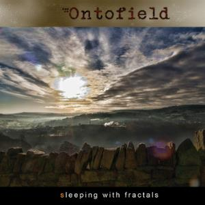 Ontofield - Sleeping With Fractals CD (album) cover