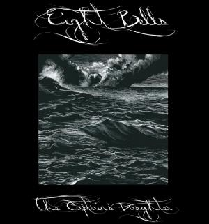 EIGHT BELLS - The Captain's Daughter CD album cover