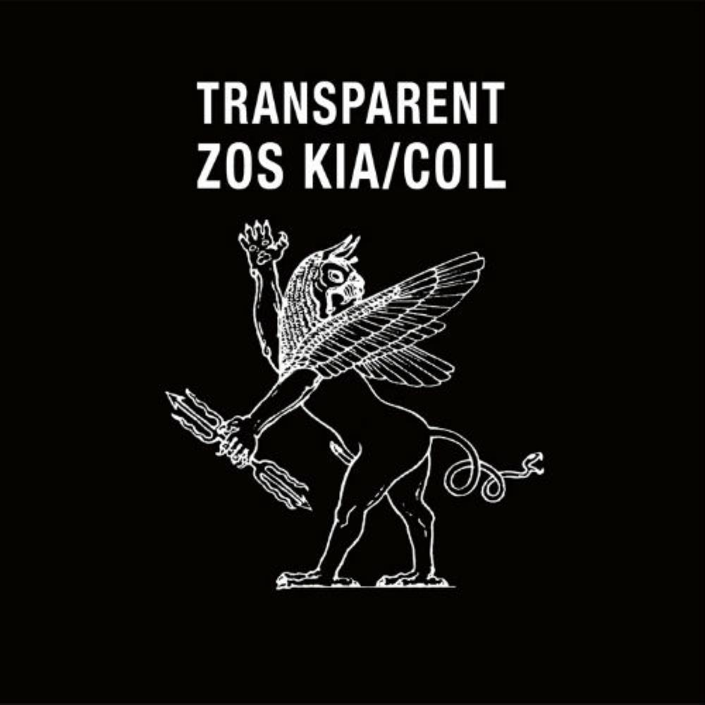 Coil - Transparent (as Zos Kia / Coil) CD (album) cover