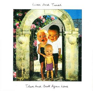 Lives And Times - There And Back Again Lane CD (album) cover