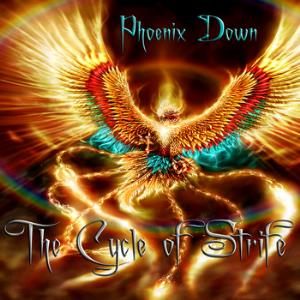 Phoenix Down - The Cycle Of Strife CD (album) cover