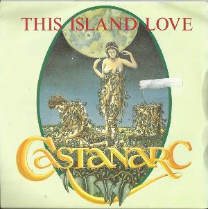 Castanarc - This Island Love / Heroes CD (album) cover