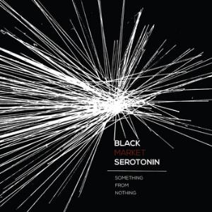 Black Market Serotonin - Something For Nothing CD (album) cover