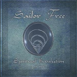 Sailor Free - Spiritual Revolution Part Two CD (album) cover