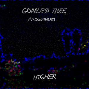 Mooseheart Godbless Thee - Higher CD (album) cover