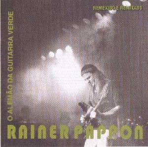 Rainer Tankred Pappon O Alemão Da Guitarra Verde CD album cover