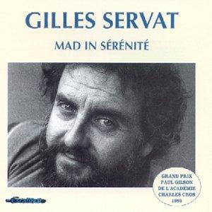 Gilles Servat - Mad In Sérénité CD (album) cover
