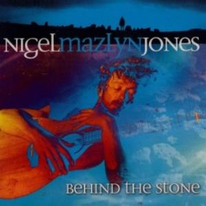 Nigel Mazlyn Jones - Behind The Stone CD (album) cover