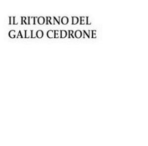 Habelard2 - Il Ritorno Del Gallo Cedrone CD (album) cover
