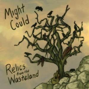 Might Could - Relics From The Wasteland CD (album) cover