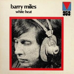 Barry Miles - White Heat CD (album) cover