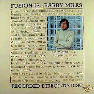 Barry Miles - Fusion Is... CD (album) cover