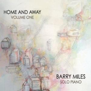Barry Miles - Home And Away (vol. One) CD (album) cover