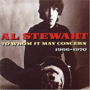 Al Stewart - To Whom It May Concern, 1966-1970 CD (album) cover