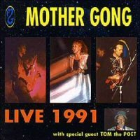 Mother Gong - Live 1991 CD (album) cover