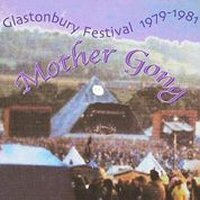 Mother Gong - Glastonbury '79 - '81 CD (album) cover