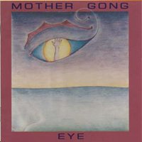 Mother Gong - Eye CD (album) cover
