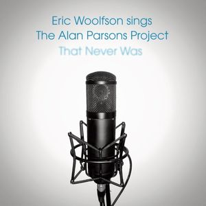 Eric Woolfson - Sings The Alan Parsons Project That Never Was CD (album) cover