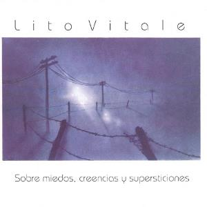 Lito Vitale - Sobre Miedos, Creencias Y Supersticiones CD (album) cover