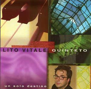 Lito Vitale - Un Solo Destino CD (album) cover