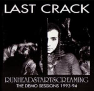 LAST CRACK - Runheadstartscreaming CD album cover