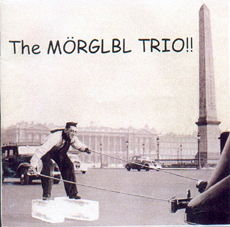 The MÖrglbl Trio - The Mörglbl Trio CD (album) cover