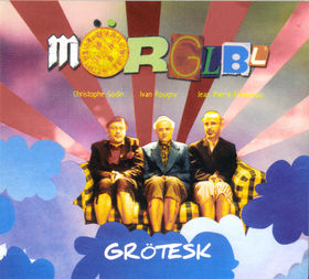 The MÖrglbl Trio - Grötesk CD (album) cover