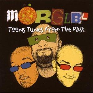 The MÖrglbl Trio - Toons Tunes From The Past CD (album) cover