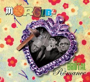 The MÖrglbl Trio - Brutal Romance CD (album) cover